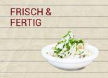 Frisch & Fertig