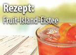 Rezept Fruit-Island-Eistee
